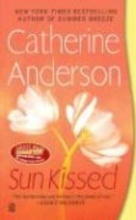 Anderson, Catherine Sun Kissed