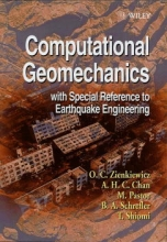 Zienkiewicz, Olgierd C. Computational Geomechanics with Special Reference to Earthquake Engineering