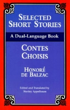 Balzac, Honore De Selected Short Stories (Dual-Language)