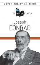 Conrad, Joseph Joseph Conrad the Dover Reader