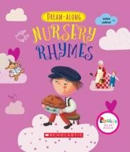 Scholastic Dream-Along Nursery Rhymes (Rookie Read-Aloud)