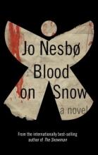 Nesbo, Jo Blood on Snow