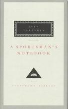 Turgenev, Ivan Sergeevich A Sportsman`s Notebook