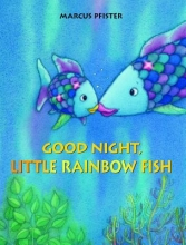 Pfister, Marcus Good Night, Little Rainbow Fish