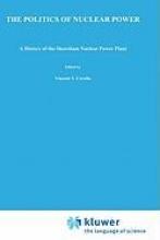 D.P. McCaffrey,The Politics of Nuclear Power