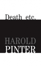 Pinter, Harold Death Etc.