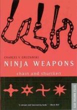 Gruzanski, Charles V. Ninja Weapons