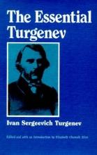 Turgenev, Ivan Sergeevich Essential Turgenev