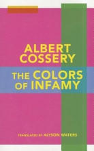 Cossery, Albert The Colors of Infamy