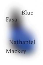 MacKey, Nathaniel Blue Fasa