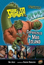 Jolley, Dan Shipwrecked on Mad Island