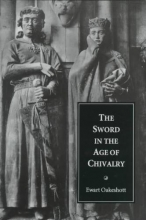 Oakeshott, Ewart Sword in the Age of Chivalry