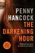 Hancock, Penny The Darkening Hour