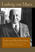 Mises, Ludwig Notes & Recollections