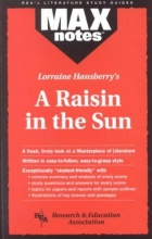 Morrin, Maxine Raisin in the Sun, a (Maxnotes Literature Guides)