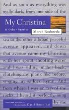 Rodoreda, Merce My Christina and Other Stories
