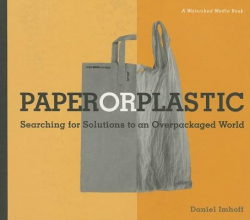 Daniel Imhoff Paper or Plastic