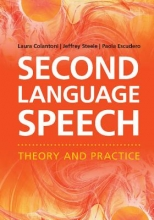 Laura Colantoni,   Jeffrey Steele,   Paola Escudero Second Language Speech