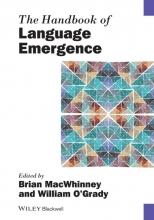 Macwhinney, Brian The Handbook of Language Emergence