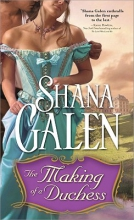 Galen, Shana The Making of a Duchess