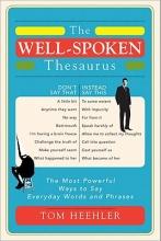 Heehler, Tom The Well-Spoken Thesaurus