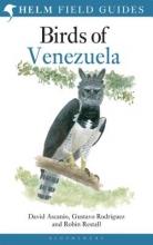 Robin L. Restall,   David Ascanio,   Gustavo J. Rodriguez Birds of Venezuela