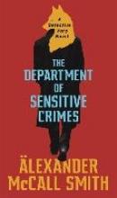 Alexander McCall Smith The Department of Sensitive Crimes