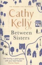Kelly, Cathy Between Sisters