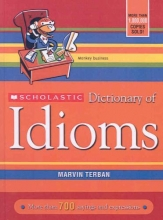Terban, Marvin Scholastic Dictionary of Idioms