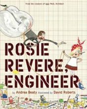 Beaty, Andrea Rosie Revere, Engineer