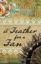 Stover, Karla A Feather for a Fan