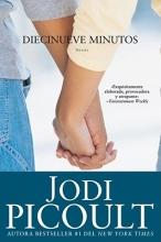 Picoult, Jodi Diecinueve minutos Nineteen Minutes