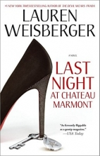 Weisberger, Lauren Last Night at Chateau Marmont
