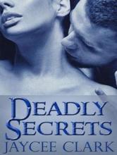 Clark, Jaycee Deadly Secrets