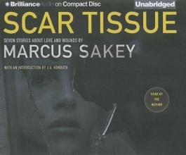 Sakey, Marcus Scar Tissue