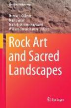 Donna L. Gillette,   William Breen Murray,   Michele Helene Hayward,   Mavis Greer Rock Art and Sacred Landscapes