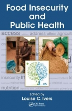 Louise (Harvard Medical School, Dept of Social Medicine, Boston, Massachusetts, USA) Ivers Food Insecurity and Public Health