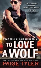 Tyler, Paige To Love a Wolf