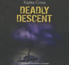 Cross, Kaylea Deadly Descent