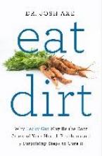 Dr Josh Axe Eat Dirt
