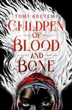 Tomi Adeyemi, Children of Blood and Bone