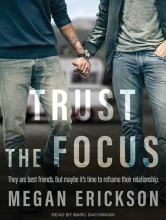 Erickson, Megan Trust the Focus