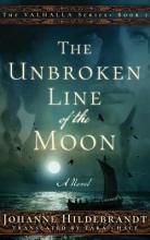 Hildebrandt, Johanne The Unbroken Line of the Moon