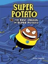Laperla, Artur The Epic Origin of Super Potato