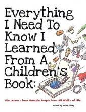 Everything I Need to Know I Learned from a Children`s Book