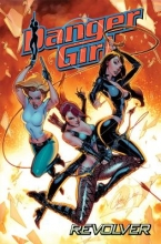 Campbell, J. Scott  Campbell, J. Scott,   Hartnell, Andy,   Hartnell, Andy Danger Girl