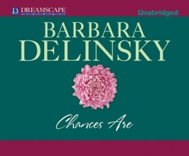 Delinsky, Barbara Chances Are
