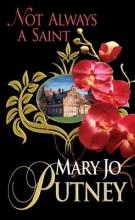 Putney, Mary Jo Not Always a Saint