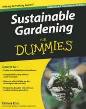 Ellis, Donna Sustainable Gardening For Dummies