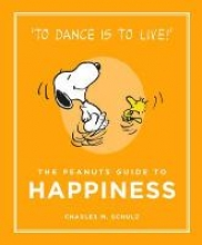Schultz, Charles M Peanuts Guide to Happiness